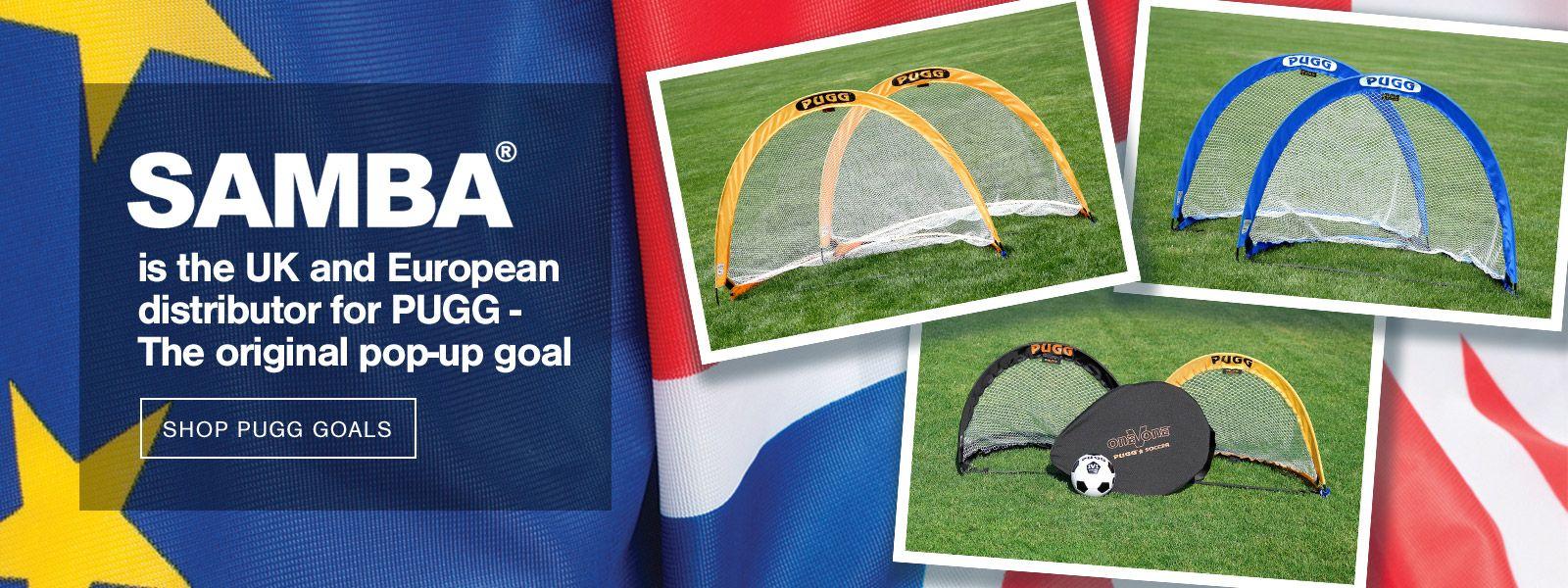 Samba is the UK and Europe Pugg goal distributor